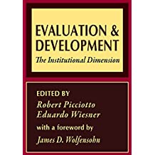 Evaluation and Development: The Institutional Dimension (World Bank Series on Evaluation & Development) (English Edition)