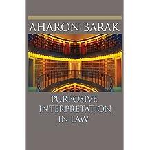 Purposive Interpretation in Law (English Edition)