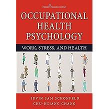 Occupational Health Psychology (English Edition)
