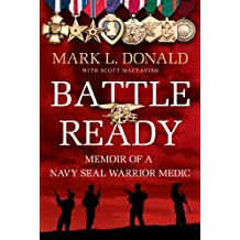 Battle Ready: Memoir of a SEAL Warrior Medic (English Edition)