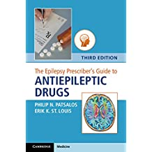 The Epilepsy Prescriber's Guide to Antiepileptic Drugs (English Edition)
