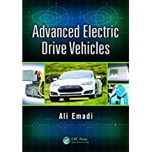 Advanced Electric Drive Vehicles (Energy, Power Electronics, and Machines) (English Edition)