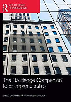 """""""The Routledge Companion to Entrepreneurship (Routledge Companions in Business, Management and Marketing) (English Edition)"""",作者:[Ted Baker, Friederike Welter]"""