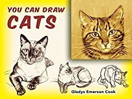 """""""You Can Draw Cats (Dover Art Instruction) (English Edition)"""",作者:[Cook, Gladys Emerson]"""