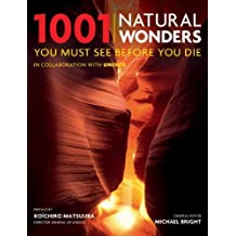1001 Natural Wonders: You Must See Before You Die (English Edition)