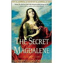 The Secret Magdalene: A Novel