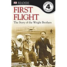 First Flight: The story of the Wright Brothers (DK Readers Level 4) (English Edition)