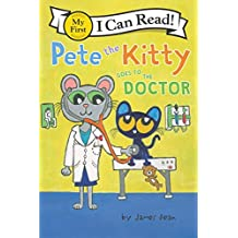 Pete the Kitty Goes to the Doctor (My First I Can Read) (English Edition)