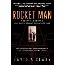Rocket Man: Robert H. Goddard and the Birth of the Space Age (English Edition)