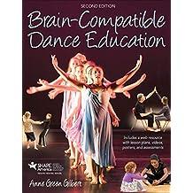 Brain-Compatible Dance Education (English Edition)