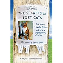 The Secrets of Lost Cats: One Woman, Twenty Posters, and a New Understanding of Love (English Edition)