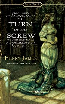 """The Turn of The Screw and Other Short Novels (Signet Classics) (English Edition)"",作者:[James, Henry]"