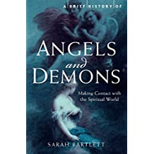 A Brief History of Angels and Demons (Brief Histories) (English Edition)