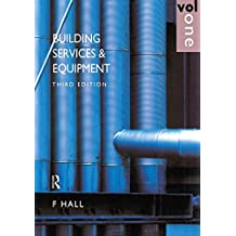 Building Services and Equipment: Volume 1 (English Edition)