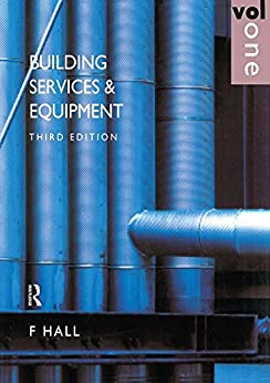 """""""Building Services and Equipment: Volume 1 (English Edition)"""",作者:[Hall, F.]"""