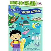 Living in . . . South Korea (Living in...) (English Edition)