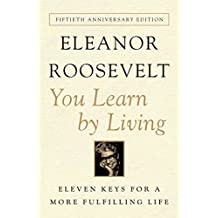 You Learn By Living: Eleven Keys for a More Fulfilling Life (English Edition)