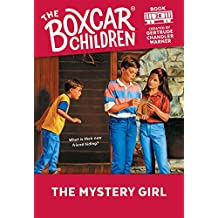 The Mystery Girl (The Boxcar Children Mysteries Book 28) (English Edition)