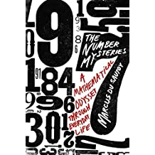 The Number Mysteries: A Mathematical Odyssey through Everyday Life (MacSci) (English Edition)