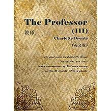 The Professor(III) 教师(英文版) (English Edition)