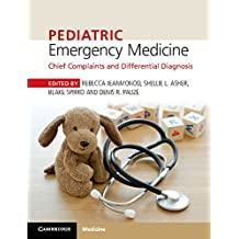 Pediatric Emergency Medicine: Chief Complaints and Differential Diagnosis (English Edition)
