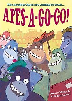 """Apes-a-Go-Go! (English Edition)"",作者:[Milisic, Roman]"