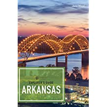 Explorer's Guide Arkansas (2nd Edition)  (Explorer's Complete) (English Edition)