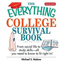 The Everything College Survival Book: From Social Life to Study Skills--All You Need to Fit Right in (Everything®) (English Edition)