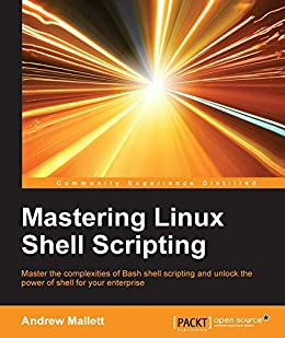 """Mastering Linux Shell Scripting (English Edition)"",作者:[Andrew Mallett]"