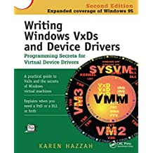 Writing Windows VxDs and Device Drivers (English Edition)