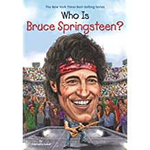 Who Is Bruce Springsteen? (Who Was?) (English Edition)