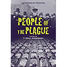 Horrors of History: People of the Plague: Philadelphia Flu Epidemic 1918 (English Edition)