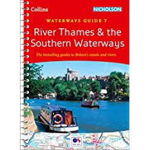 River Thames and Southern Waterways: Waterways Guide 7 (Collins Nicholson Waterways Guides) (English Edition)