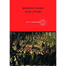 Managing Global Legal Systems: International Employment Regulation and Competitive Advantage (Global HRM) (English Edition)