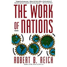 The Work of Nations: Preparing Ourselves for 21st Century Capitalis (English Edition)