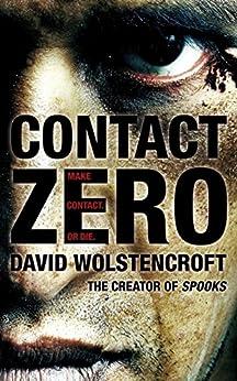 """Contact Zero (English Edition)"",作者:[David Wolstencroft]"