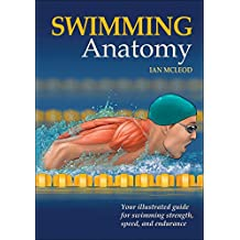 Swimming Anatomy (English Edition)