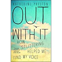 Out With It: How Stuttering Helped Me Find My Voice (English Edition)