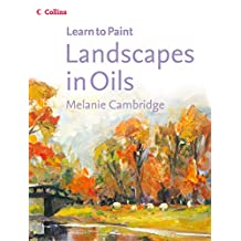 Landscapes in Oils (Collins Learn to Paint) (English Edition)