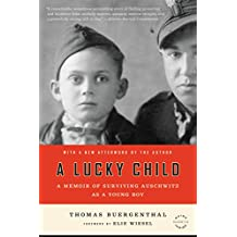 A Lucky Child: A Memoir of Surviving Auschwitz as a Young Boy (English Edition)