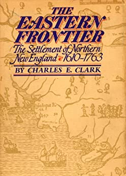 """""""The Eastern Frontier (English Edition)"""",作者:[Charles Clark]"""