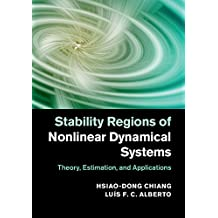 Stability Regions of Nonlinear Dynamical Systems: Theory, Estimation, and Applications (English Edition)