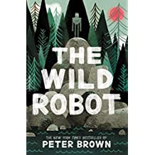 The Wild Robot (English Edition)