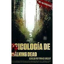 Psicología de The Walking Dead/ The Walking Dead Psychology