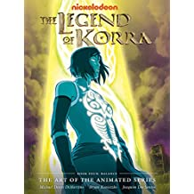 The Legend of Korra: The Art of the Animated Series - Book Four: Balance (English Edition)
