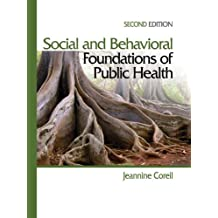 Social and Behavioral Foundations of Public Health (English Edition)