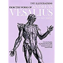 The Illustrations from the Works of Andreas Vesalius of Brussels (Dover Fine Art, History of Art) (English Edition)