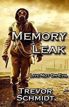 """Memory Leak (English Edition)"",作者:[Schmidt, Trevor]"