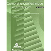 Comprehensive Technique for Jazz Musicians: For All Instruments (English Edition)