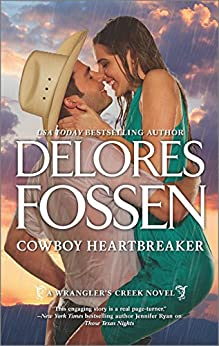 """Cowboy Heartbreaker (A Wrangler's Creek Novel, Book 11) (English Edition)"",作者:[Fossen, Delores]"